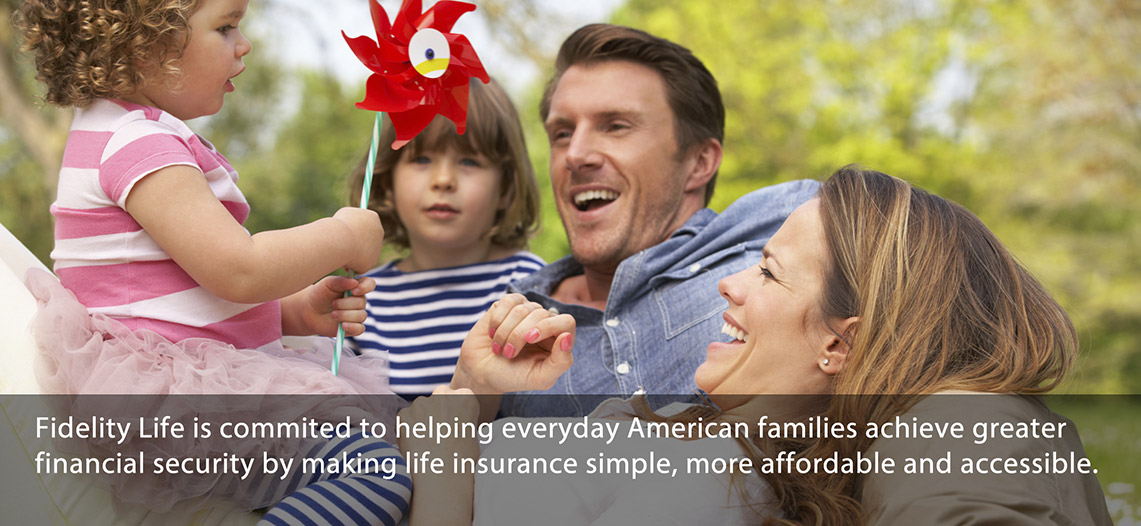 Fidelity Life Term Life Insurance For Agents Delectable Fidelity Life Insurance Quotes